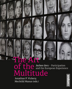 The Art of the Multitude. Jochen Gerz – Participation and the European Experience. September 2016